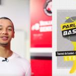 Vidéo – Benjamin SENE (SLUC Nancy) soutient le tournoi Parlons Basket