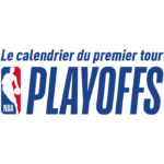 NBA – Playoffs : Le calendrier complet du premier tour est disponible !
