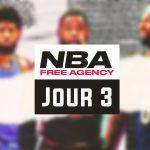 NBA – Free Agency 2018 : Vivez la troisième journée en direct