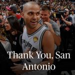 NBA – La lettre d'adieu intégrale de Tony Parker à San Antonio