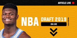 Draft NBA 2019 – Toutes les infos en temps réel