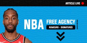 NBA – La free agency 2019 en live : rumeurs, discussions, signatures