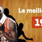 NBA – Le meilleur 5 des joueurs nés en… 1963