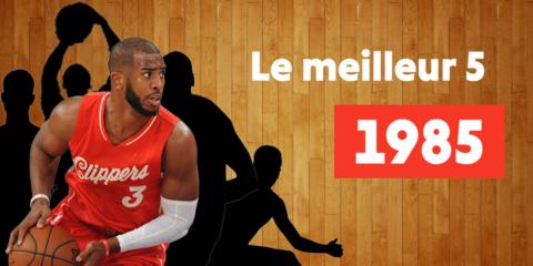 meilleur 5 NBA 1985