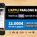 L'appli Parlons Basket 📲 : toute l'actu NBA et 12.000€ de cadeaux à gagner !