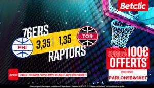 NBA – 4 paris à tenter pour Raptors vs Sixers, jusqu'à 204€ à gagner !