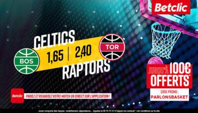 NBA – 4 paris à tenter pour Raptors vs. Celtics, jusqu'à 390€ à gagner !